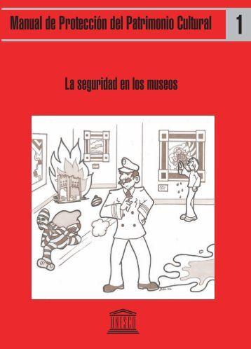 La Seguridad en los museos; Cultural heritage ... - unesdoc - Unesco
