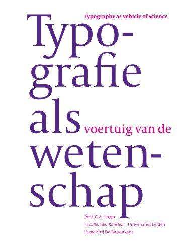 Typografie als voertuig van de wetenschap - Universiteit Leiden