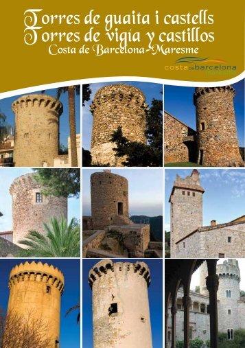 Torres de guaita i castells Torres de vigía y castillos