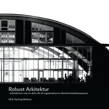 Robust Arkitektur (pdf) - Kunstakademiets Arkitektskole
