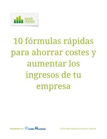 10 fórmulas rápidas para ahorrar costes y aumentar los ingresos de ...