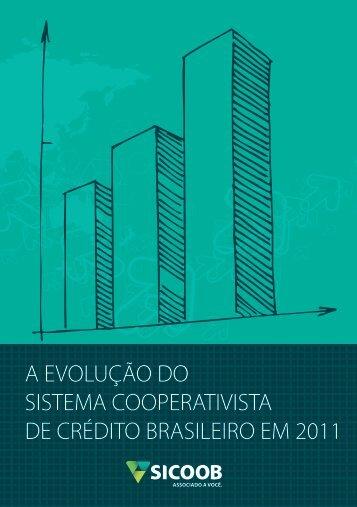 Evolucao do Sistema Cooperativista 2011 ... - Sicoob Credifor