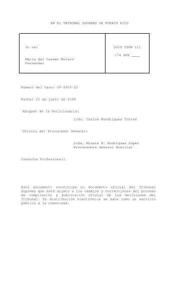 2008 TSPR 111 - Rama Judicial de Puerto Rico