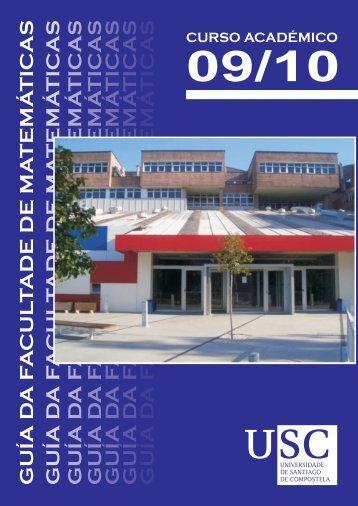 Guía da Facultade de Matemáticas Curso 2009-10 - Universidade ...