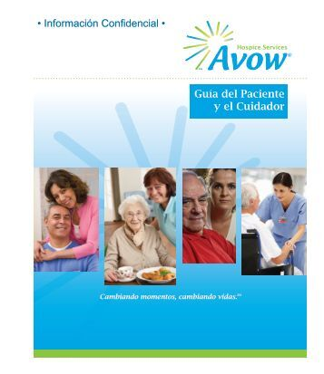 Guía del Paciente y el Cuidador • Información Confidencial • - Avow
