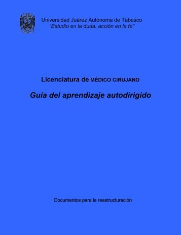Guía del aprendizaje autodirigido - Universidad Juárez Autónoma ...