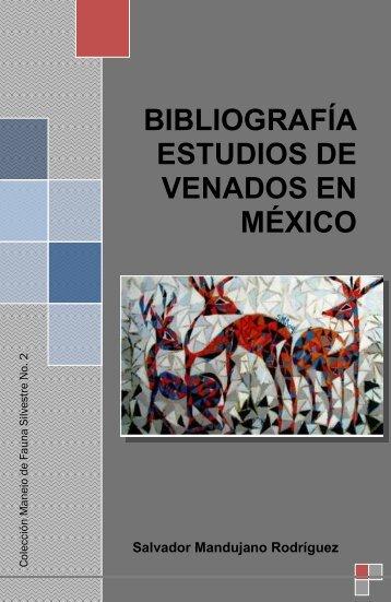 Mandujano Rodríguez, S. 2011. Bibliografía estudios de venados en ...
