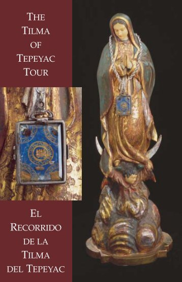 THE TILMA OF TEPEYAC TOUR RECORRIDO DE ... - ICHRusa.com