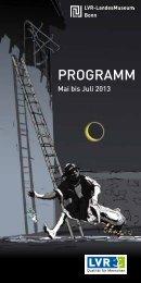 Veranstaltungsprogramm Mai bis Juli 2013 - LVR-LandesMuseum ...
