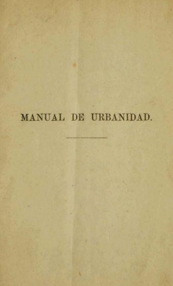 MANUAL DE URBANIDAD. - Memoria Chilena