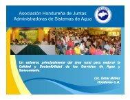 Asociación Hondureña de Juntas Administradoras ... - Agua Nuestra