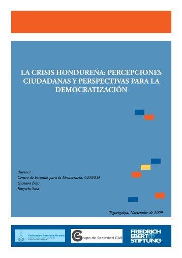 la crisis hondureña: percepciones ciudadanas y perspectivas