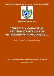 Cinética y capacidad neutralizante de los anticuerpos homólogos y ...