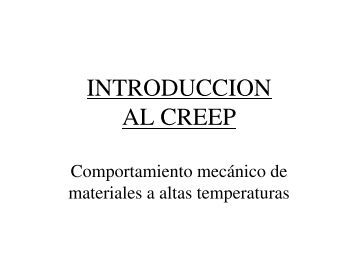 INTRODUCCION AL CREEP