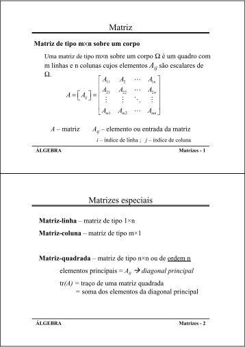 Matriz Matrizes especiais