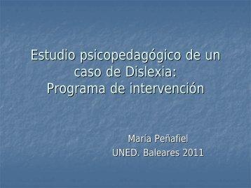 Estudio psicopedagógico de un caso de Dislexia - UNED Illes Balears