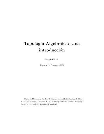 Topolog´ıa Algebraica: Una introducción - Universidad de Santiago ...