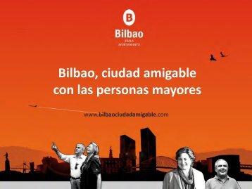 Bilbao, ciudad amigable con las personas mayores - Ciudades ...