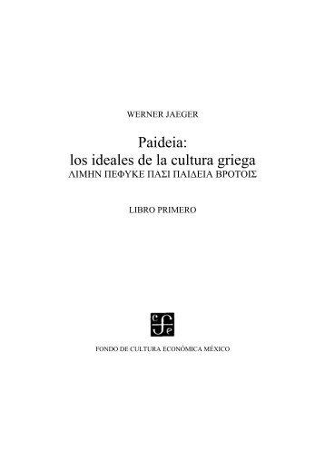 Paideia: los ideales de la cultura griega - Historia Antigua