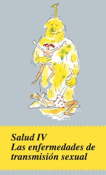Salud IV: Las enfermedades de transmisión sexual