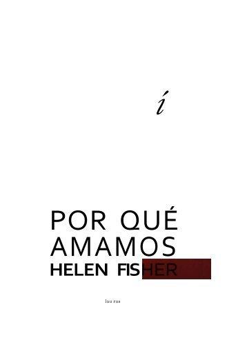 Por qué amamos – Helen Fisher