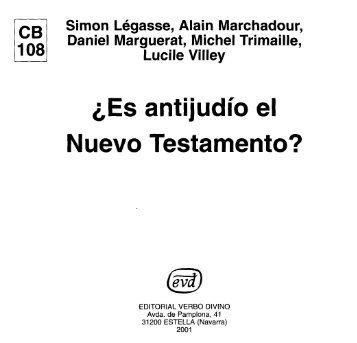 ¿Es antijudío el Nuevo Testamento? - Comunidad de San Juan