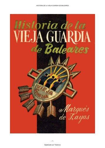 HISTORIA DE LA VIEJA GUARDIA DE BALEARES - Zona Nacional