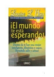 El Mundo te esta esperando - Louise L. Hay