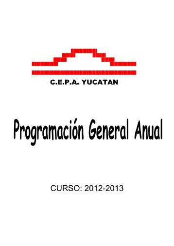 CURSO: 2012-2013 - CEPA Yucatán
