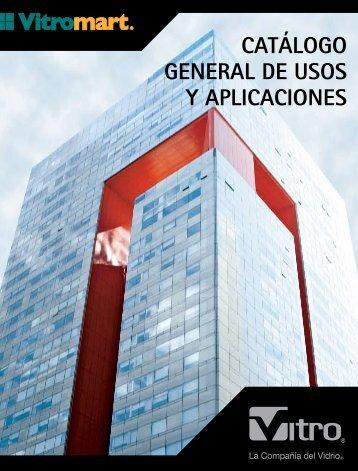 CATÁLOGO GENERAL DE USOS Y APLICACIONES - vitro