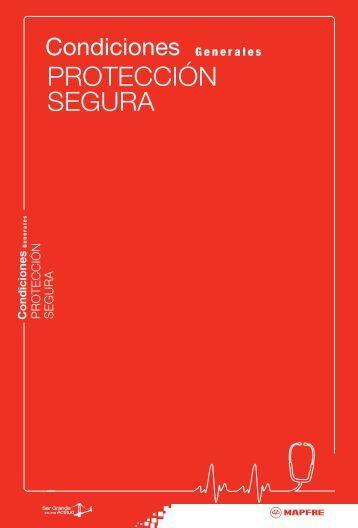 PROTECCIÓN SEGURA - Seguros MAPFRE México
