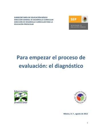 Para empezar el proceso de evaluación: el diagnóstico - Reforma ...