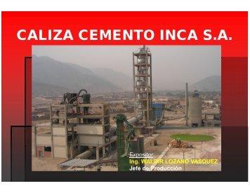 CALIZA CEMENTO INCA S.A.