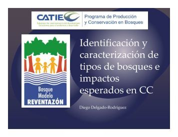 Ecosistemas Bosque Modelo Reventazón y cambio ... - CLIMIFORAD