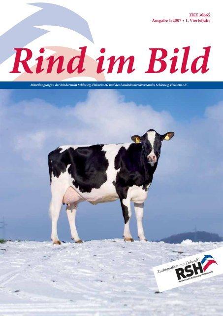 ZKZ 30665 Ausgabe 1/2007 • 1. Vierteljahr - Rinderzucht Schleswig ...