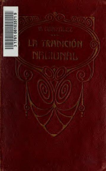 La tradición nacional. Nueva ed. Con una carta del general Mitre