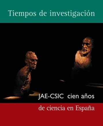 Tiempos de investigación - JAE 2010 - CSIC