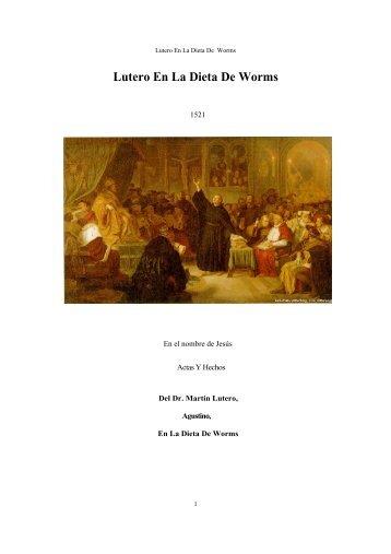 Lutero En La Dieta De Worms - Escritura y Verdad