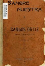 Sangre nuestra : Carlos Ortiz