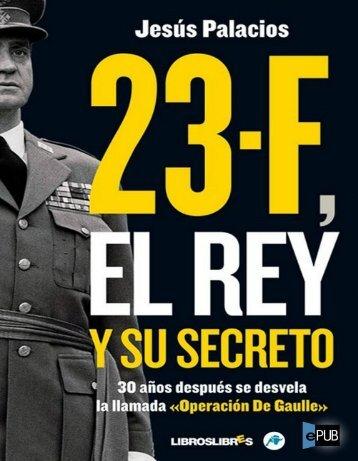 23-F, El Rey y su secreto - Zona Nacional