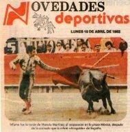 19-04-82 fracaso martinez torero y ganadero - Doctor Enrique Guarner