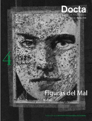 Docta. Revista de Psicoanálisis. Año 6, Nº4. Otoño - Asociación ...