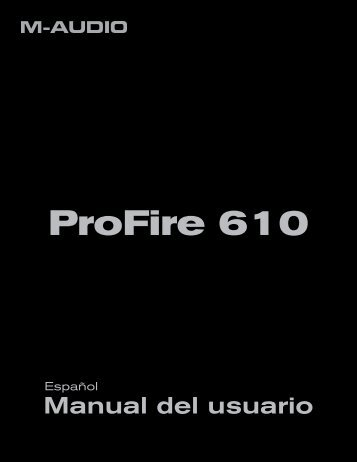 Manual del usuario | ProFire 610 - M-Audio