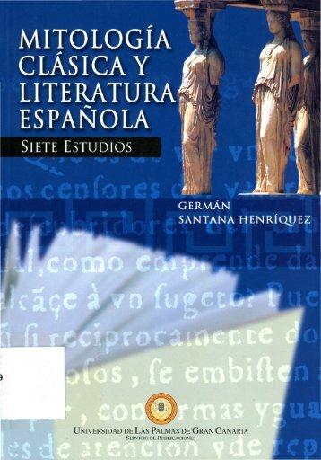 Mitología Clásica y Literatura Española. Siete Estudios - Gonzalo de ...