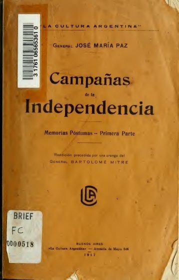 Campañas de la independencia: memorias póstumas: primera parte