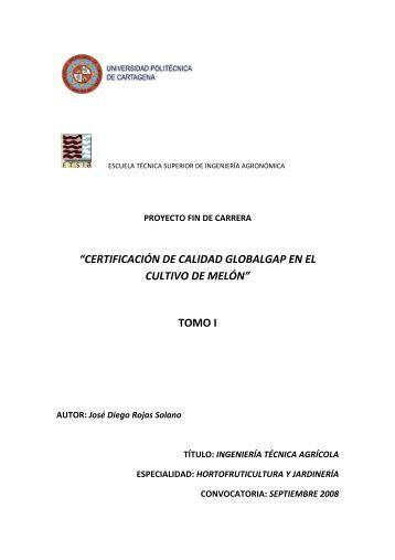 """""""certificación de calidad globalgap en el cultivo de melón"""" tomo i"""