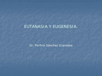 eutanasia y eugenesia - Gobierno del Estado de Morelos
