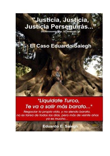 Justicia, Justicia, - el caso saiegh