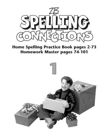 Home Spelling Practice Book pages 2-73 Homework ... - Zaner-Bloser
