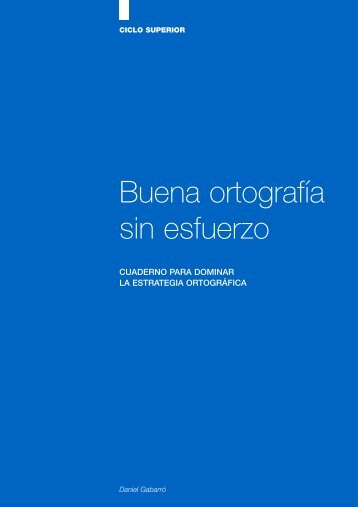 Buena ortografía sin esfuerzo - Daniel Gabarró